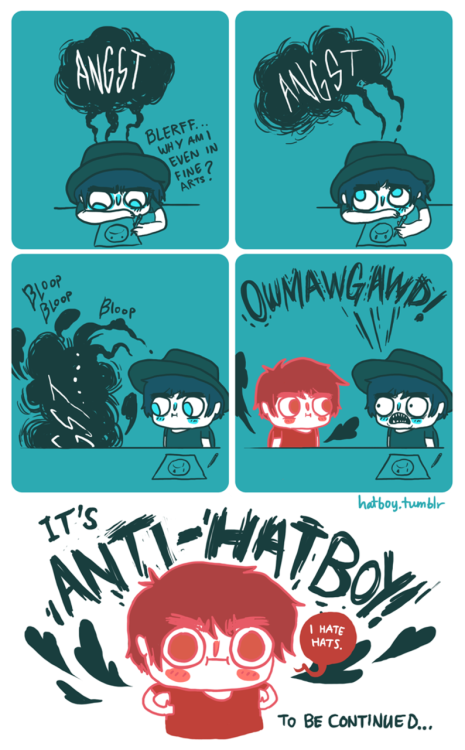 Anti-Hat Boy (Part 1) Coming soon to a theater near you.