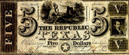 Part of Texas history. Back when we were our own independent country. Our money was even cool