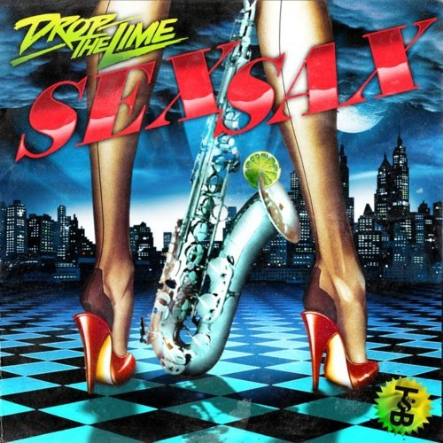 Drop The Lime - Sex Sax(Club Mix)