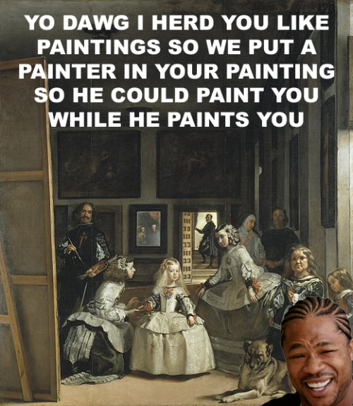 shinsengumi14:  sonoyourface:  iwastespace:  ohfuckyeahmemes:  Oh Velazquez. You so crazy.