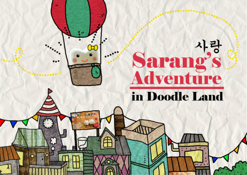 Sarang is having an adventure in an imaginary doodle land. A land where all things looks like a doodle on top of papers. (ノ´┏_┓`)八(´┏_┓`)ノ