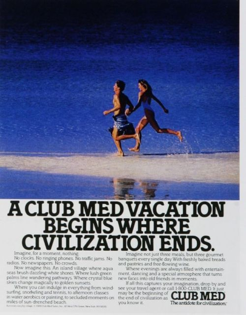 2nd Half of the 20th Century: Club Med Adverts.