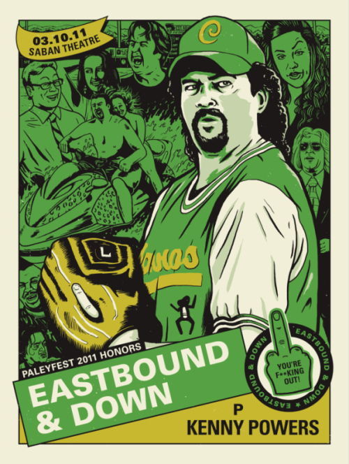 Eastbound & Down by Derek Deal. Outstanding poster Art for the Paleyfest 2011 event.