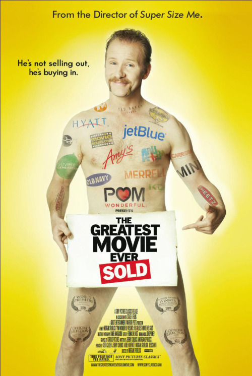 popculturebrain:  Poster: Morgan Spurlock's Greatest Movie Ever Sold
