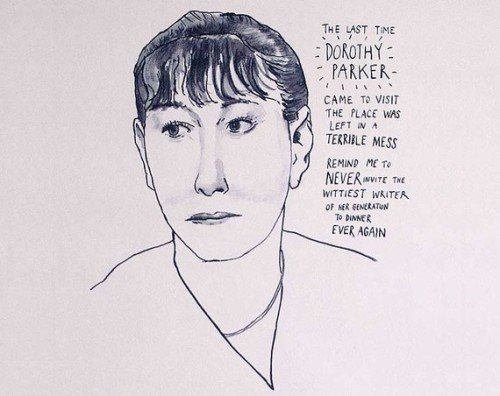 housingworksbookstore:  Dorothy Parker print by StandardDesigns on Etsy These are all pretty rad.
