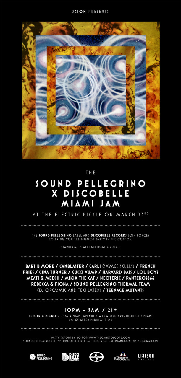 SOUND PELLEGRINO x DISCOBELLE RECORDS — The Electric Pickle, Miami / March 23rdhttp://www.facebook.com/event.php?eid=130270467045191