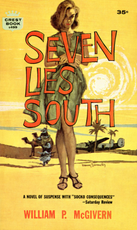 "Seven Lies South (by upload) A novel of suspense with ""socko consequences""."