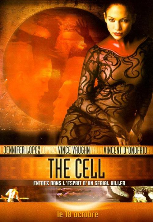 2000 - The Cell de Tarsem Singh Acteur : Jennifer Lopez, Vincent D'Onofrio, Vince Vaughn