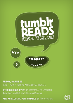 staff:  Join the Tumblr community for a party and live performance to celebrate music writing, reading and great tunes!