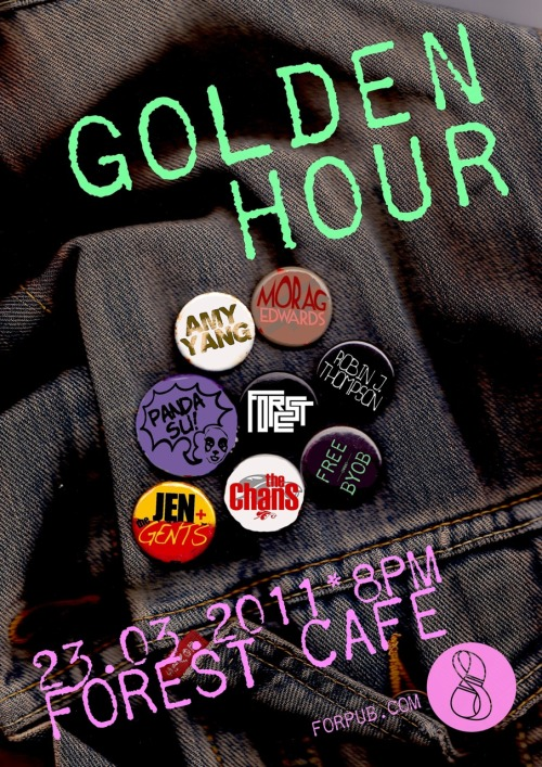 "GOLDEN HOUR 23rd March, 8pm   This month with:  Rosie Phenix-Walker - New voice, new stories. Morag Edward — dark modern Scottish urban fiction. Robin J. Thompson — Leave Your humanity at the door. Robin launches ""Leave Your humanity at the door.""  Jen and the Gents —- Poppy loveliness which warms all the cold bits.Panda Su — raw emotional honesty and blunt lyricism framed with an impressive array of strange and wonderful instruments.The Chans — unstoppable, upbeat Scottish Soul Music! Boom!"
