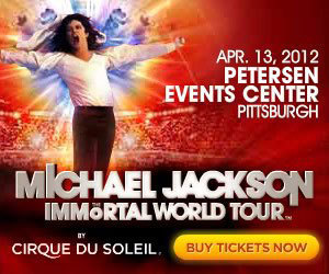 MICHAEL JACKSON. CIRQUE DU SOLEIL. IN PITTSBURGH. I WANT TO GO TO THERE.