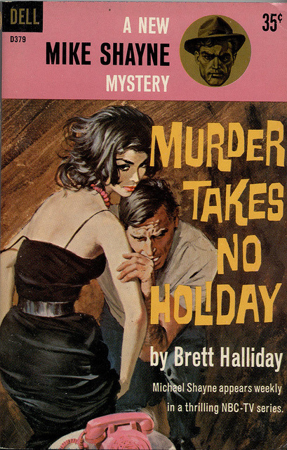 1961 PBO; Murder takes no Holiday by Brett hAlliday. Cover art by Robert McGinnis. TV Tie-in