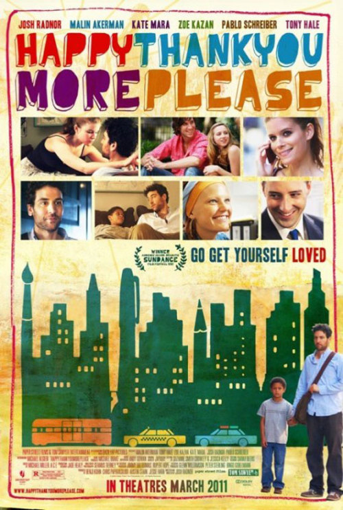 Great Movie. Featuring Josh Radnor ('Ted' from How I Met Your Mother). Also has a nice soundtrack. The trailer kinda gives the wrong impression about the movie, so I'm not linking it.
