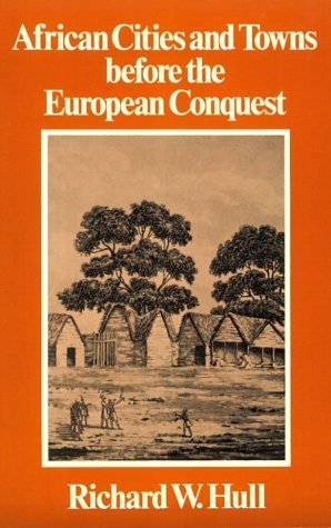 fyeahblackhistory:  African Cities and Towns Before the European Conquest R,W, Hull.(1976) This book dispels so many myths about Black people. It showcases the fact that business, architecture, administration and wealth  were as central to our culture as spirituality.  Prior to the African holocaust, those things were omnipresent amongst our societies. It is important that people of African Diaspora come to this realization.