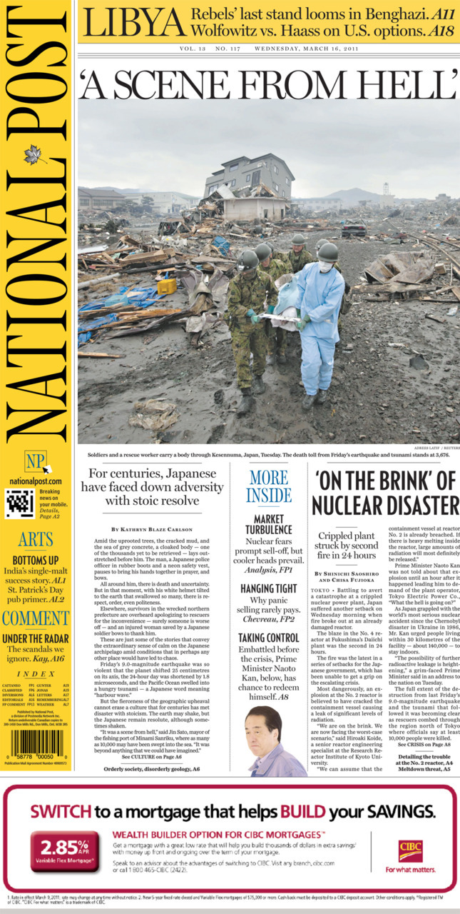 National Post front page for March 16, 2011 'On the brink' of nuclear disaster For centuries, Japanese have faced down adversity with stoic resolve Our complete coverage of the Japan earthquake