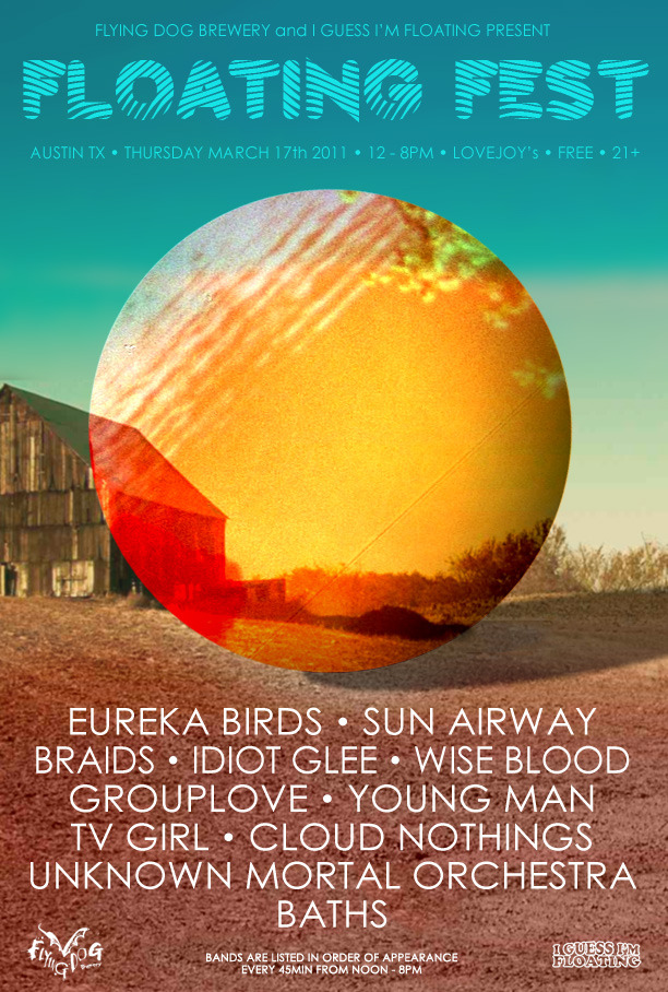 Unknown Mortal Orchestra!! (I'm kinda a big fan) Idiot Glee Sun Airway Braids Baths Grouplove