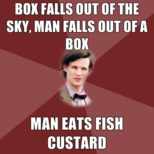 Box falls out of the sky, man falls out of a box, man eats fish custard.