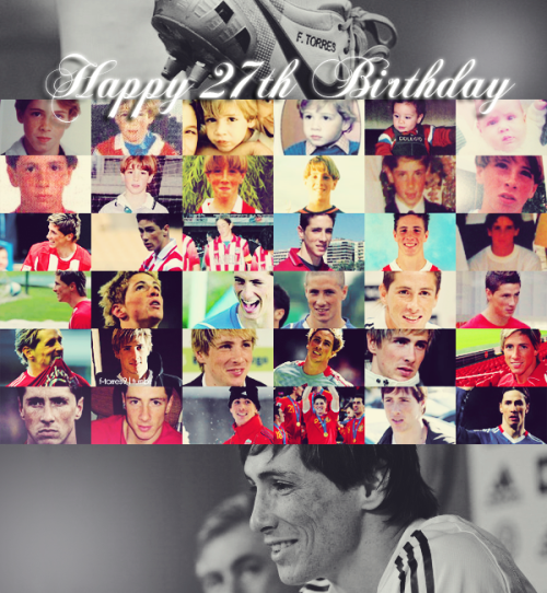 f-torres9:  REBLOG that If you love Fernando Torres and wish him a happy 27th birthday :) ♥