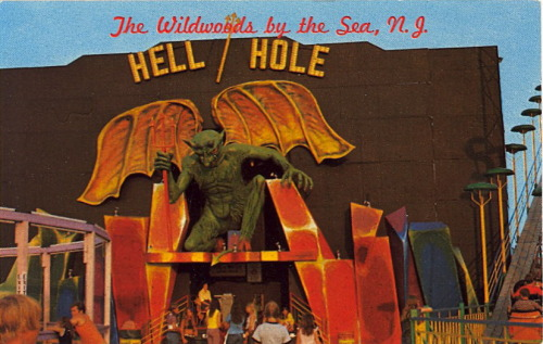 bad-postcards:  HELL HOLE Sportland PierWildwoods By The Sea, New Jersey  Some people would say I'm going to hell. So, just in case, I'm putting in my request for this particular hell: a 10 square mile amusement park filled with 20th century American dark rides, each one tackier and badder than the next. I'll drag a friend along to laugh with. Any takers?