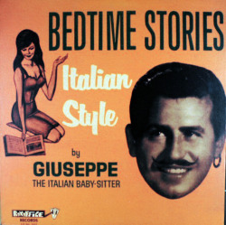 "Bedtime Stories Italian Style""  by Giuseppe, the Italian Baby-sitter!"