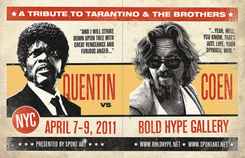 Flyer for Upcoming 'Quentin Vs. Coen' Art Show at Bold Hype Gallery | FSR By Greg Gossel. Stay tuned for examples from the show, all via Film School Rejects. Definitely planning on checking it out.