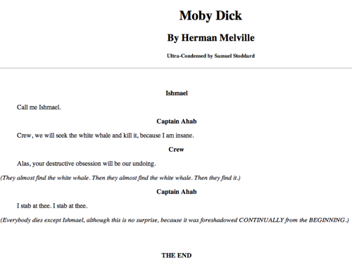 forbidden-planet:  Ultra Condensed Books: Moby Dick