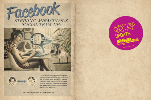 Facebook: Striking, miraculous social team-up Facebook explained, retro style :) source: http://paperbrains.de/wp/2010/08/09/twitter-facebook-skype-youtube-retro-ads/