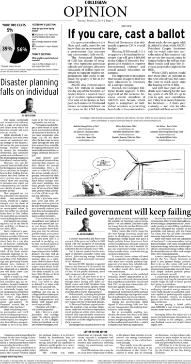 Tuesday, March 8, 2011. The Rocky  Mountain Collegian Opinion page. Page designed by Chief Designer Greg Mees. Today's Top Stories: 1. Our View: If you care, cast a ballot 2. Disaster planning falls on individual  3. Failed government will keep failing