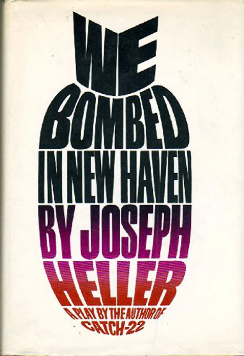We Bombed in New Haven by Joseph Heller, 1969
