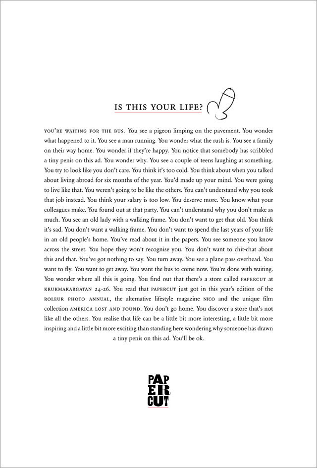 Swedish retailer drawing penises on its ads  Advertising Agency: DDB Stockholm Copywriter: Magnus Jakobsson