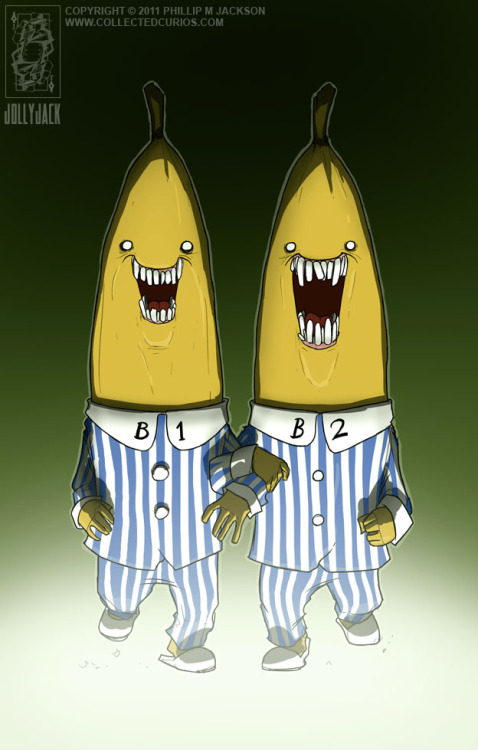 Bananas in Pijamas // by Phillip M Jackson  Artist comment: OK; these guys scared the sh*t out of me as a kid. I'd have nightmares about them in which they would appear on the horizon and then charge at me with terrifying speed. So, in revenge for a number of restless nights back when I was a sprog; here are those two evil hellspawn as I've come to imagine them.