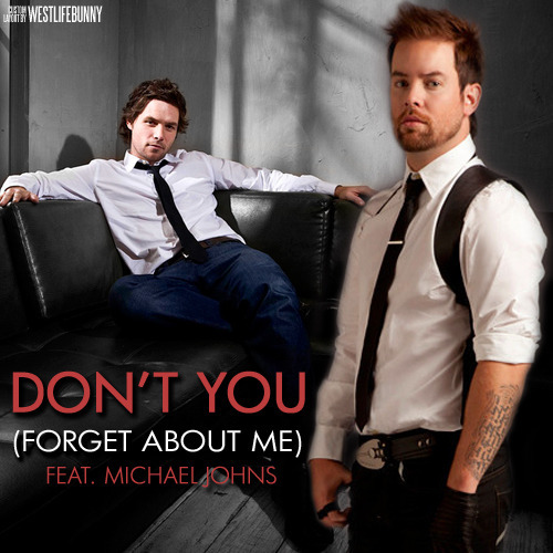David Cook feat. Michael Johns - Don't You (Forget About Me) - A Mavid Mashup
