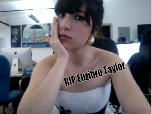 "Oh my god, how did I miss that Elizabeth Taylor died? Best way to find out, though. Thanks, Mal. promdress:  Day 3: Mallory channels her favorite Screen Legends This morning I woke up in my cat-on-a-hot-tin-roof-ivory slip and holly-golightly-sleep-mask and was feeling a little bit old Hollywood.  Unfortunately, the snow outside didn't exactly scream glamour so I was forced to forge my own place in the sun by wearing a strapless white  Sherri Hill dress similar to the one Elizabeth Taylor trails across the billiards scene in.  I had the clip-on earrings, the cocktail ring, the bustier, and my ""come up and see me sometime"" attitude down until Bianca came into the office and told me ELIZABETH TAYLOR HAD DIED. THIS MORNING.  Now I am sads.  I will try to let her memory shine on through my sequined dress as I sashe around the office today.   RIP Elizibro."