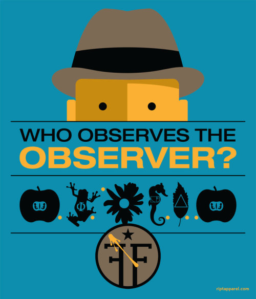 gamefreaksnz:  Who observes the Observer by Dana Lechtenberg USD$10 for 24 hours only  I uh, may have just ordered this. I don't need anymore geeky t-shirts, I know, but c'mon, look at it. <3