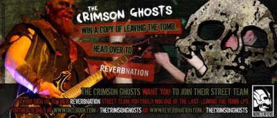 ‎- The Crimson Ghosts have set a challenge for you, get as many people as you can to join their Reverbnation street team then get the new members to drop your name and you could win one of the last 'Leaving The Tomb' LP's.Join and invite here: www.reverbnation.com/thecrimsonghosts.Zombiesuckers competition still open:www.facebook.com/home.php#!/notes/monsterfiend/win-a-copy-of-tales-from-the-undead/191191820909916.