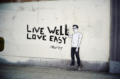 live well, love easy