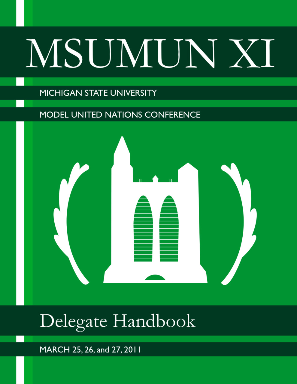 34 page Delegate Handbook I created for the non-profit group MSUMUN XI. They printed out 650 copies.