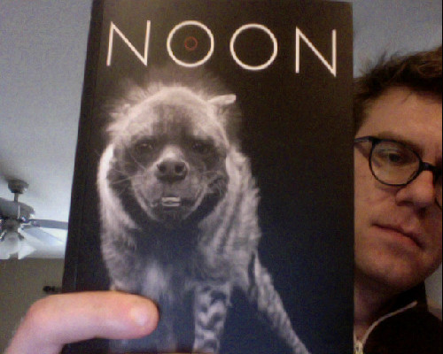 "Found a copy of the 2011 issue of NOON. I love Noon! They publish short stories and photographs once a year in striking editions. This one has a Spotted Hyena on the cover. This particular issue of Noon is dear to me since one of my oldest friends Vi Khi Nao is between its covers! Who is Vi Khi Nao? Maybe the better question is, When is Vi Khi Nao? She is NOW (and later) (and ago)! But to answer the first, she has a book out on Fugue State Press and she is going to Brown in Fall 2011 to get an MFA. She also writes down telephone conversations while you talk to her and will happily cook for you any day of the week (except for Palm Sunday, and on that day she rests.) Also in NOON 2011 are: Christine Schutt, Deb Olin Unferth, Clancy Martin, Dylan Nice (who lives near me, maybe, since I have seen him before; he was sweet or nice you could say), Lydia Davis, Brandon Hobson (""I like Vaginas"" p. 66), Kim Chinquee, Gary Lutz, and many others. Highly recommended."