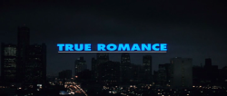 movietitlecards:  True Romance (1993) // Tony Scott