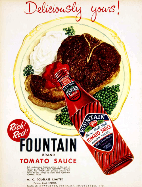 Deliciously yours! Rich! Red! Fountain Tomato sauce. 1953.
