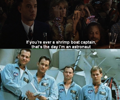 castiel-:  Yesterday I watched Apollo 13. Today I watched Forrest Gump. I am so amused.