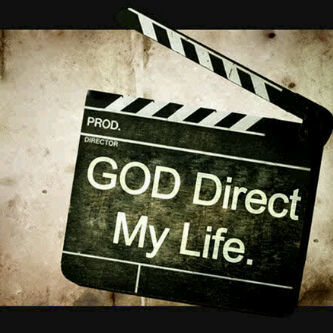 God Direct My Life. †