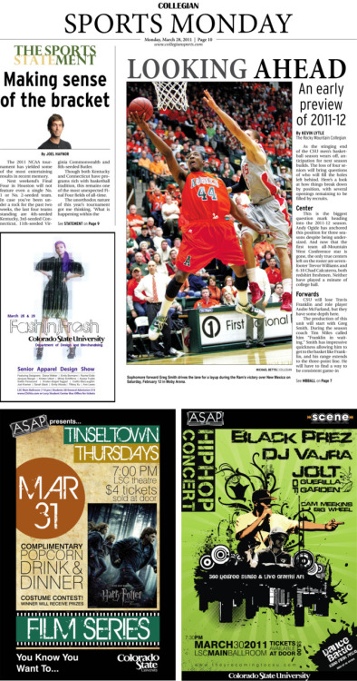 Monday, March 28, 2011. The Rocky  Mountain Collegian Sports Monday. Page designed by Chief Designer Greg Mees. Today's Top Stories: 1. Looking Ahead: An early preview of 2011-12 2. The Sports STATEment: Making sense of the bracket