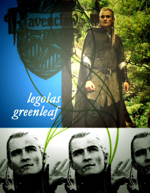 "Hogwarts House meme agirlonfire asked: Legolas Greenleaf from The Lord of the Rings  ""The stars are veiled. Something stirs in the East. A sleepless malice. The eye of the enemy is moving. He is here."""