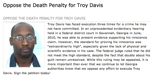 PLEASE SIGN AND REBLOG! More: Troy Davis: Finality Over Fairness