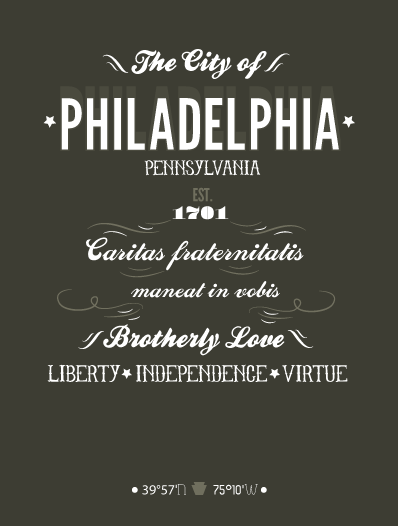 Ode to Philadelphia typographic poster featuring city and state mottos.  Liberty, Independence, Virtue [Caritas fraternitatis maneat in vobis] The City of Brotherly Love  Some old, some new, some tattoo typographic influence on this ode to the city I live in. The typographic choices reflect the city a bit, it is an historic city but there's also a lot of grungyness here too along with a move towards contemporary spaces. This city is changing and evolving at a rapid pace lately, its an exciting time to live here.