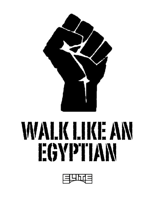 Walk Like An Egyptian - ELITE