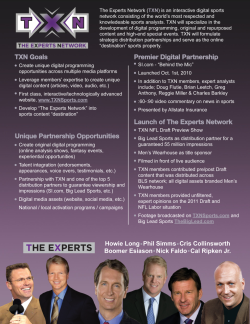 The Experts Network One-PagerPhotoshop, InDesign An overview of The Experts Network (TXN) including goals and sales opportunities.