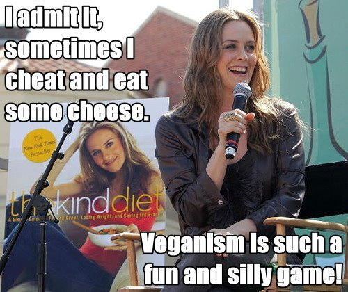 "Alicia Silverstone, still clueless. As long as animal rights isn't taken seriously and veganism is treated as a game, animals will continue to lose.   [Picture: Setting: 15th annual Los Angeles Times Festival of Books, with The Kind Diet book cover dominating the background. Foreground: Alicia Silverstone sitting in an interviewee chair, holding a mic and laughing. Top text: ""I admit it, sometimes I cheat and eat some cheese."" Bottom text: ""Veganism is such a fun and silly game!""]"