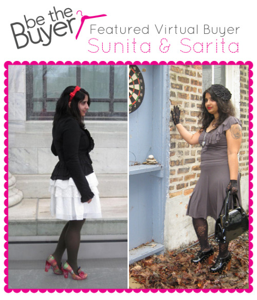 We took a moment to interview two of our awesome virtual buyers, Sunita & Sarita. Click through for more! (via ModCloth Blog » An Unstoppable Virtual-Buyer Duo)